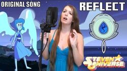 Reflect - A Steven Universe Inspired Original Song