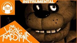 Five Nights at Freddy's 1 Song Instrumental - The Living Tombstone