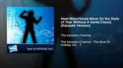 Heat Miser Snow Miser In the Style of Year Without A Santa Claus (Karaoke Version)