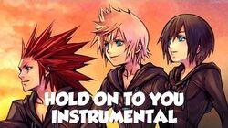 """Hold On to You"" - Kingdom Hearts Song OFFICIAL INSTRUMENTAL KARAOKE VERSION (NateWantsToBattle)"