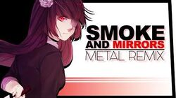 "LittleJayneyCakes - ""Smoke and Mirrors"" Metal Remix - Sleeping Forest feat"