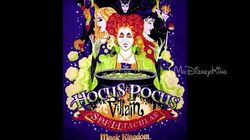 Hocus Pocus Villain Spelltacular 2018 Come Little Children Audio