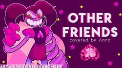Other Friends (Steven Universe The Movie) 【covered by Anna】