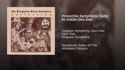 Pinocchio Symphonic Suite Hi Diddle-Dee-Dee