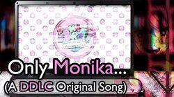 Only Monika (A Doki Doki Literature Club Song)