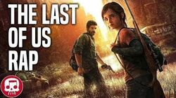 """THE LAST OF US RAP by JT Music - """"A Reason to Live"""" (Remastered)"""
