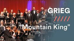 GRIEG - In The Hall Of The Mountain King (version with choir)