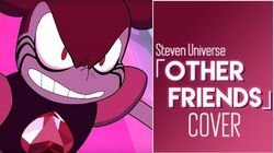 Steven Universe - Other Friends (GlitchxCity feat