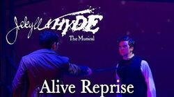 Jekyll & Hyde Live- Alive Reprise (2020)