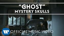 Mystery Skulls - Ghost Official Music Video