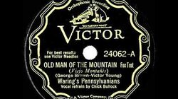 1932 Fred Waring - The Old Man Of The Mountain (Chick Bullock & Poley McClintock, vocal)
