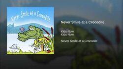 Never Smile at a Crocodile-1