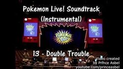 Pokémon Live! 13 Double Trouble Instrumental