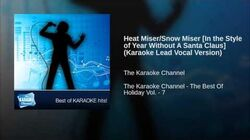 Heat Miser Snow Miser In the Style of Year Without A Santa Claus (Karaoke Lead Vocal Version)
