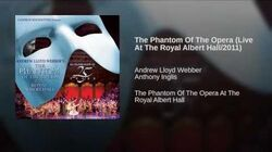 The Phantom Of The Opera (Live At The Royal Albert Hall 2011)