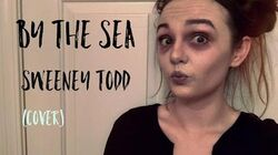 Sweeney Todd - By The Sea (cover)