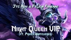 Jyc Row & Felicia Farerre - Night Queen VIP (feat