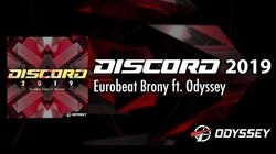 Discord 2019 - Eurobeat Brony ft