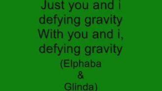 Defying Gravity - Wicked (With Lyrics!)