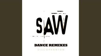Saw (Hello Zepp Radio Remix)