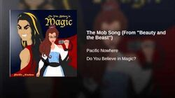 "The Mob Song (From ""Beauty and the Beast"")"