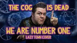 The Cog is Dead - WE ARE NUMBER ONE (Cover)