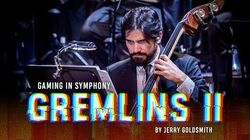 Gremlins II The Danish National Symphony Orchestra (LIVE)