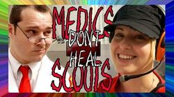 MEDICS DON'T HEAL SCOUTS! A Team Fortress 2 Song (feat