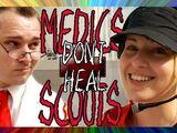 Medics Don't Heal Scouts