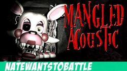 """""""Mangled"""" A Five Nights at Freddy's 2 Song - Acoustic - (FNaF) NateWantsToBattle"""