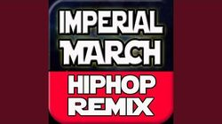 Imperial March (Hip Hop Remix)
