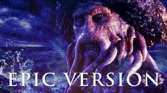 Davy Jones Theme - Pirates of the Caribbean EPIC VERSION