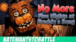 NateWantsToBattle No More FNaF LYRIC VIDEO FNaF Song