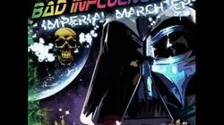 Bad Influence Imperial March