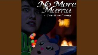 No More Mama a Tattletail Song (feat. SparrowRayne)