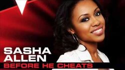 Sasha Allen - Before He Cheats - Studio Version - The Voice 4