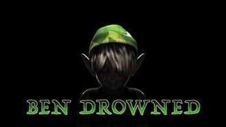 BEN Drowned Creepypasta Themes
