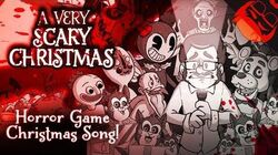 A VERY SCARY CHRISTMAS Horror Game Xmas Song! FNAF, Bendy, Baldi, DDLC and more!