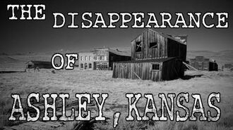 """The Disappearance of Ashley, Kansas"" Creepypasta"