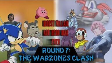 Worst Heroes and Villains War Ever Round 7 The Warzones Clash Part 1 of 3