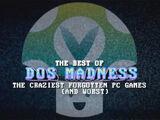 DOS Madness