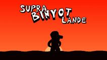Supra Binyot Lande Title Screen