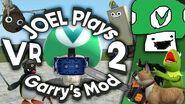 Vinesauce Joel - Garry's Mod 2 (ft