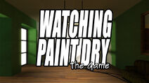 Watching Paint Dry The Game