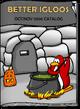 BetterIgloos Oct17