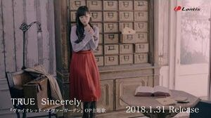 "TRUE「Sincerely」 MV Short Size 『ヴァイオレット・エヴァーガーデン』OP主題歌 ""violet-evergarden"" Opning Theme「Sincerely」"