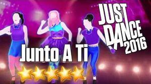 Just Dance 2016 - Junto A Ti - 5 stars