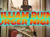 WILLIAM RUINS BURGER NIGHT!!!