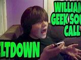 WILLIAM'S GEEK SQUAD CALL MELTDOWN!!!