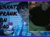 LAXATIVE PRANK ON DAD!!!